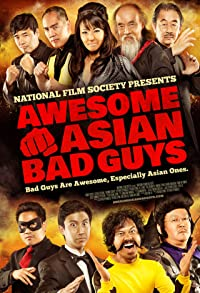 Primary photo for Awesome Asian Bad Guys