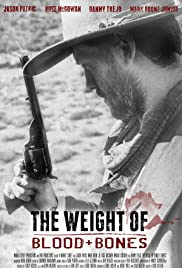 The Weight of Blood and Bones Poster