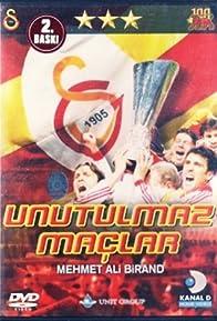 Primary photo for Unutulmaz Maçlar