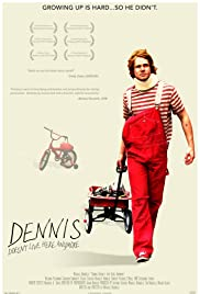 Dennis Doesn't Live Here Anymore Poster