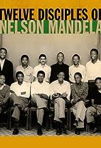 Twelve Disciples of Nelson Mandela