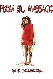 Pizza Girl Massacre Poster