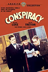 Robert Dudley, Ned Sparks, and Hugh Trevor in Conspiracy (1930)