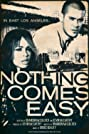Nothing Comes Easy (2012) Poster