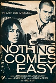 Nothing Comes Easy Poster