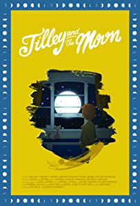 All hollywood movies list free download Tilley and the Moon USA [720x400]
