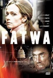 Fatwa(2006) Poster - Movie Forum, Cast, Reviews