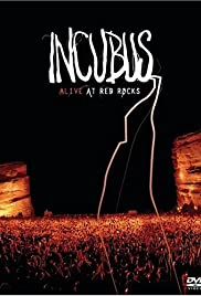 Incubus Alive at Red Rocks(2004) Poster - Movie Forum, Cast, Reviews