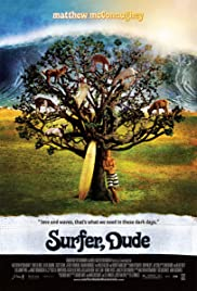 Surfer, Dude (2008) Poster - Movie Forum, Cast, Reviews