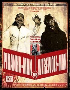 Easy downloads movies Piranha-Man vs. Werewolf Man: Howl of the Piranha by Jean-Xavier de Lestrade [720x576]