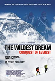The Wildest Dream (2010) Poster - Movie Forum, Cast, Reviews