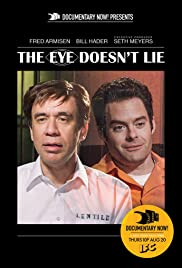 The Eye Doesn't Lie Poster