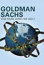 Goldman Sachs - La banque qui dirige le monde