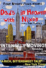 Dad's in Heaven with Nixon Poster