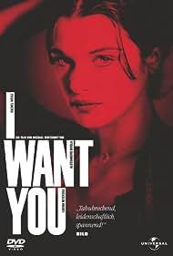 Rachel Weisz in I Want You (1998)