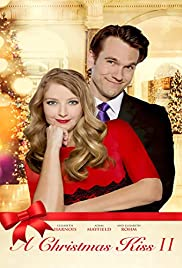 Christmas Kiss 2.A Christmas Kiss Ii Tv Movie 2014 Imdb