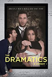 Watch Movie The Dramatics: A Comedy (2015)