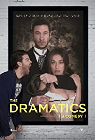 Primary photo for The Dramatics: A Comedy