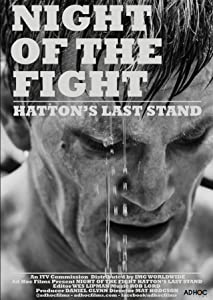 Full movies online Night of the Fight: Hatton's Last Stand [pixels]