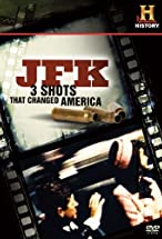 Primary image for JFK: 3 Shots That Changed America