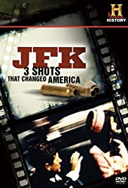 JFK: 3 Shots That Changed America Poster
