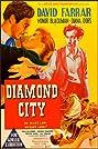 Diamond City (1949) Poster
