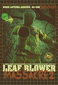 Primary photo for Leaf Blower Massacre 2