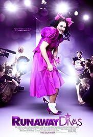 Runaway Divas Poster