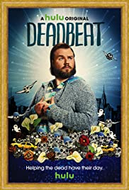 Deadbeat Poster - TV Show Forum, Cast, Reviews