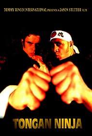 Tongan Ninja (2002) Poster - Movie Forum, Cast, Reviews