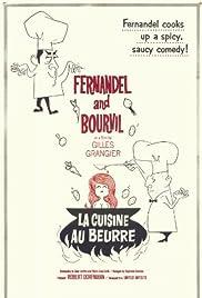 La cuisine au beurre(1963) Poster - Movie Forum, Cast, Reviews