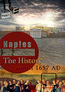 Movies free with prime Naples: The History [WEBRip]