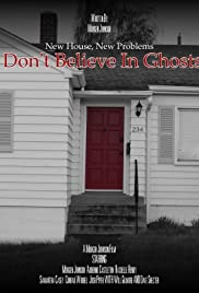 I Don't Believe in Ghosts Poster