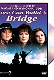 Naomi & Wynonna: Love Can Build a Bridge Poster