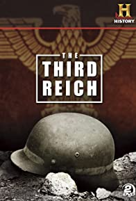 Primary photo for Third Reich: The Rise & Fall