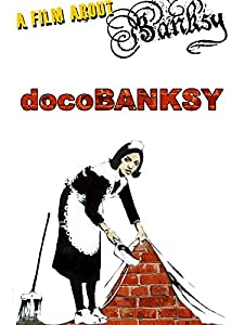Direct downloads movie DocoBANKSY UK [1280p]