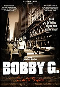 New movie to watch online for free Bobby G. Can't Swim by Barney Platts-Mills [DVDRip]