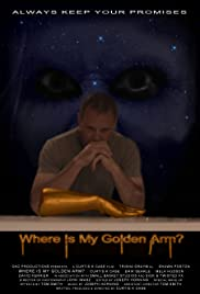 Where Is My Golden Arm? Poster