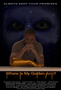 Primary photo for Where Is My Golden Arm?