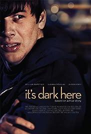 It's Dark Here Poster