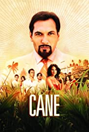 Cane Poster - TV Show Forum, Cast, Reviews