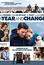 A Year and Change (2015) Poster - Movie Forum, Cast, Reviews