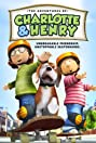 The Adventures of Charlotte and Henry (2008) Poster