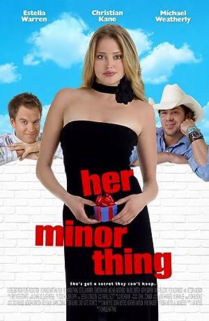 Her Minor Thing (2005)