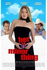 ##SITE## DOWNLOAD Her Minor Thing (2005) ONLINE PUTLOCKER FREE