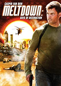 Meltdown: Days of Destruction full movie 720p download