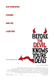 Before the Devil Knows You're Dead (2007) Poster - Movie Forum, Cast, Reviews