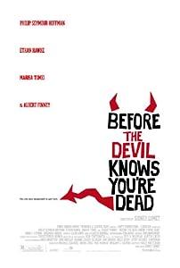 Before the Devil Knows You're Dead none