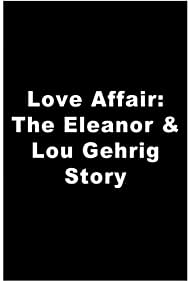 A Love Affair: The Eleanor and Lou Gehrig Story (1977)