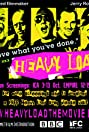 Heavy Load (2008) Poster